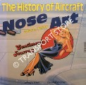 Image of The History of Aircraft Nose Art by ETHELL, Jeffrey L. & SIMONSEN, Clarence