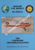 Around the World at 90 Knots - The Chipmunk Circumnavigation by PURCHASE, Squadron Leader Bill
