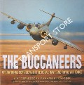The Buccaneers - Operational Service with the Royal Navy and Royal Air Force by PITCHFORK, Air Commodore Graham
