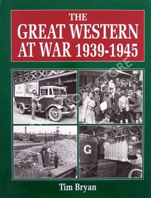 Bryan tim the great western at war 1939 1945 for Tim bryan architect