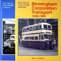 Book cover of Birmingham Corporation Transport 1904 - 1939 / 1939 - 1969 by COLLINS, Paul