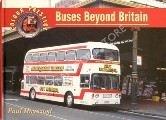 Book cover of Buses Beyond Britain  by HAYWOOD, Paul
