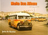 Malta Bus Album  by SENIOR, John A.
