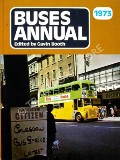 Buses Annual 1973  by BOOTH, Gavin (ed.)