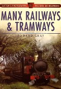 Manx Railways & Tramways  by GRAY, Edward
