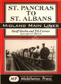 St. Pancras to St. Albans  by GOSLIN, Geoff & CONNOR, J.E.