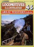 Book cover of Locomotives Illustrated No. 45 - Great Western 2-6-0s by HARRIS, Michael (ed.)