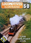 Locomotives Illustrated No. 50 - GWR double-framed 4-4-0s by HARRIS, Michael (ed.)