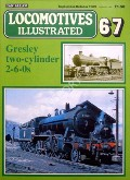 Locomotives Illustrated no. 67 - Gresley two-cylinder 2-6-0s by LEIGH, Chris (ed.)