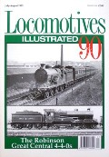 Locomotives Illustrated no. 90 - The Robinson Great Central 4-4-0s by STEPHENSON, Brian (ed.)