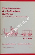 The Gloucester & Cheltenham Railway and the Leckhampton Quarry Tramroads  by BICK, D. E.