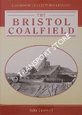 The Bristol Coalfield  by CORNWELL, John