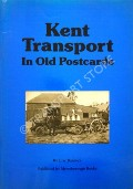 Kent Transport in old Postcards  by BALDOCK, Eric