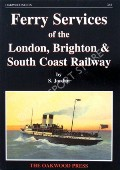 Ferry Services of the London, Brighton & South Coast Railway  by JORDAN, S.