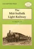 The Mid-Suffolk Light Railway  by COMFORT, N.A.