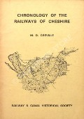 Chronology of the Railways of Cheshire  by GREVILLE, M.D.