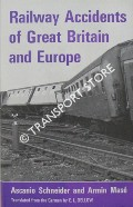 Railway Accidents of Great Britain and Europe by SCHNEIDER, Ascanio & MASÉ, Armin