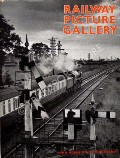 Railway Picture Gallery  by ADAMS, John & WHITEHOUSE, P.B.