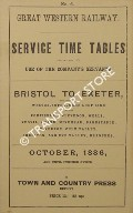 Service Time Tables - Bristol to Exeter, October 1886 by Great Western Railway