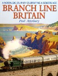 Branch Line Britain  by ATTERBURY, Paul