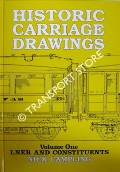 Book cover of Historic Carriage Drawings - LNER and Constituents  by CAMPLING, Nick