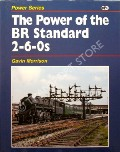 The Power of the BR Standard 2-6-0s  by MORRISON, Gavin