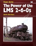 The Power of the LMS 2-6-0s  by MORRISON, Gavin