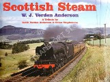 Book cover of Scottish Steam - W. J. Verden Anderson  by ANDERSON, Keith Verden & STEPHENSON, Brian