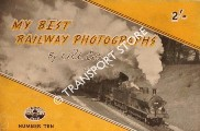 Book cover of My Best Railway Photographs - C.R.L. Coles by COLES, C.R.L.