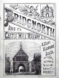 Bridgnorth and its Castle Hill Railway by Bridgnorth Castle Hill Railway