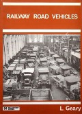 Railway Road Vehicles by GEARY, L.