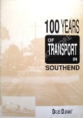 100 Years of Transport in Southend by DURANT, David
