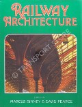 Book cover of Railway Architecture  by BINNEY, Marcus & PEARCE, David