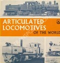 Articulated Locomotives of the World  by BINNS, Donald