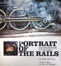 Portrait of the Rails: From Steam to Diesel by BALL, Don