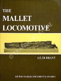 The Mallet Locomotive by DURRANT, A.E.
