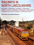 Railways in North Lincolnshire by BATES, Chris & BAIRSTOW, Martin