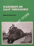 Book cover of Railways in East Yorkshire by BAIRSTOW, Martin