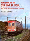 Railways in the Isle of Man by BAIRSTOW, Martin