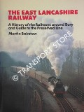 The East Lancashire Railway by BAIRSTOW, Martin