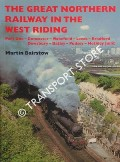 The Great Northern Railway in the West Riding by BAIRSTOW, Martin