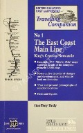 The East Coast Main Line - King's Cross to Newcastle by BODY, Geoffrey