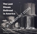 The Last Steam Railroad in America by GARVER, Thomas H. & WINSTON LINK, O.