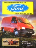 The Illustrated History of Ford Vans, Trucks & PSVs by ALLEN, Michael & GEARY, Les