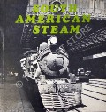 South American Steam  by FINCH, M.H.J.