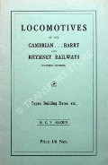 Locomotives of the Cambrian ... Barry and Rhymney Railways by ALLCHIN, M.C.V.
