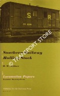 Notes on Southern Railway Rolling Stock by KIDNER, R.W.