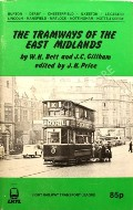 Book cover of The Tramways of the East Midlands by BETT, W.H. & GILLHAM, J.C.