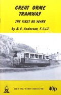 Great Orme Railway / Great Orme Tramway by ANDERSON, R.C.