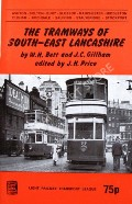 The Tramways of South-East Lancashire by BETT, W.H. & GILLHAM, J.C.